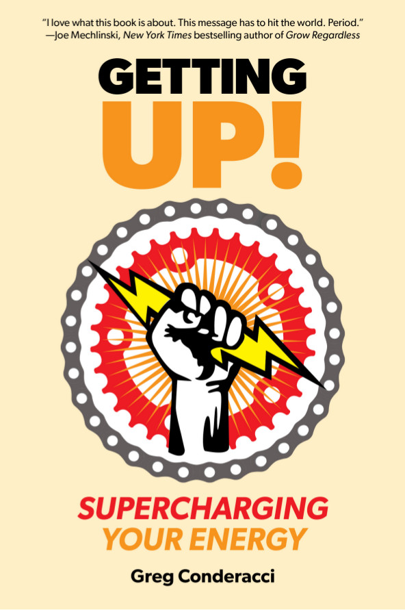 Getting UP! Supercharging Your Energy